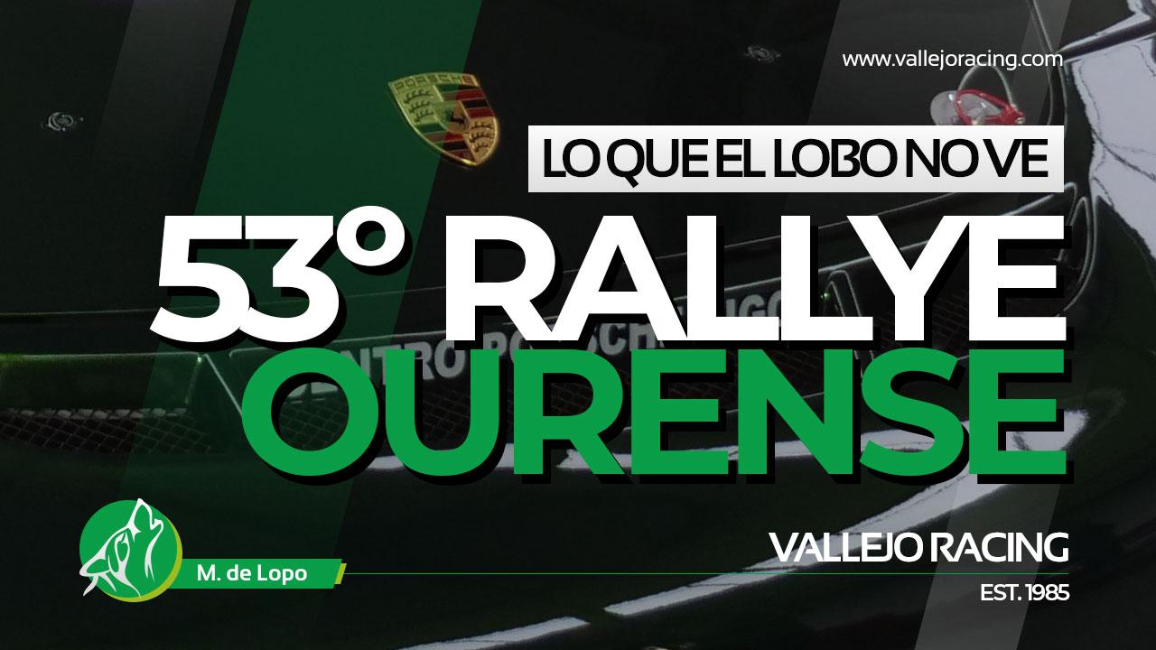 Lo que el lobo no ve: 53º Rallye de Ourense